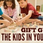 Gift Guide: The Kids In Your Life