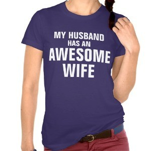 My husband has an awesome wife tee shirt