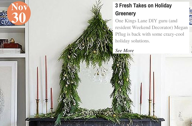 3 Fresh Takes on Holiday Greenery