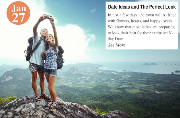 Date Ideas and The Perfect Look