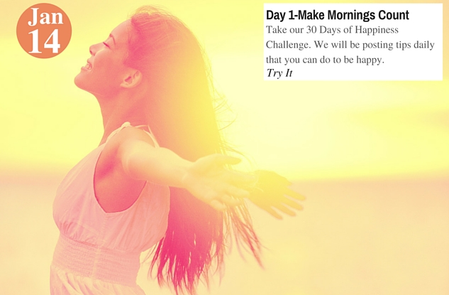 Day 1-Make Mornings Count