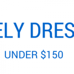 Lovely Dresses Under $150