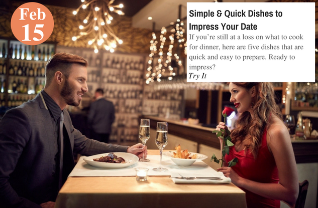 Simple & Quick Dishes to Impress Your Date