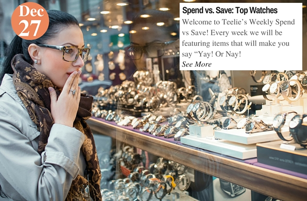 Spend vs. Save- Top Watches