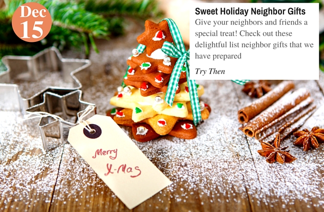 Sweet Holiday Neighbor Gifts