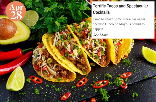 Terrific Tacos and Spectacular Cocktails