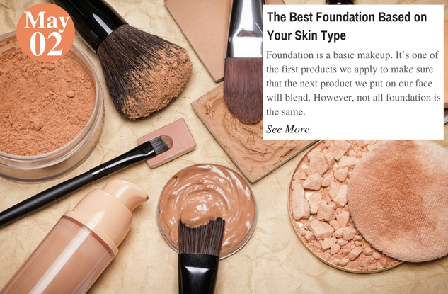 The Best Foundation Based on Your Skin Type