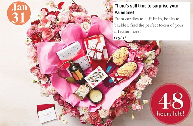 There's still time to surprise your Valentine!