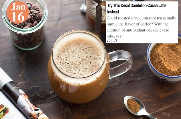 Try This Decaf Dandelion-Cacao Latte Instead