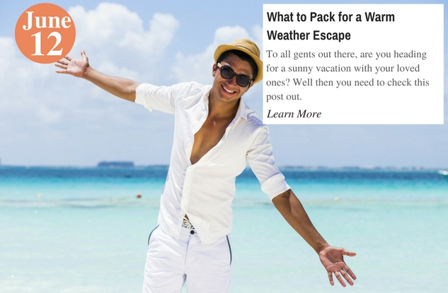 What to Pack for a Warm Weather Escape