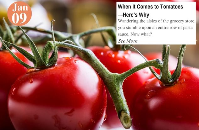 When It Comes to Tomatoes—Here's Why