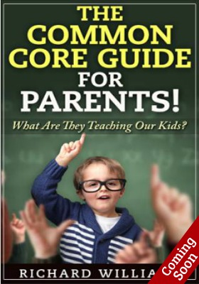 The Common Core Guide for Parents
