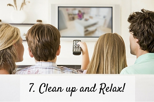 7. Clean up and Relax