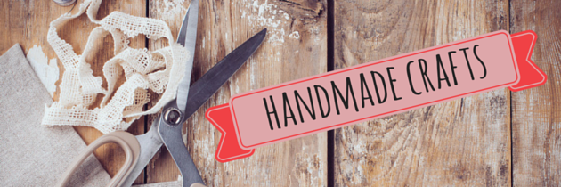 Handmade Creations to Have