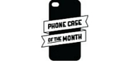 Phone Case of the Month